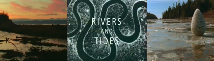 Rivers & Tides